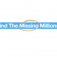 find the missing millions